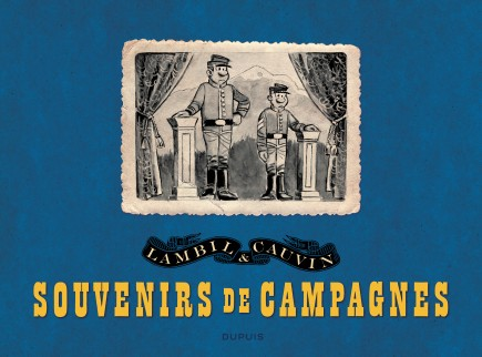 Les Tuniques Bleues - Souvenirs de campagnes (PORTFOLIO)