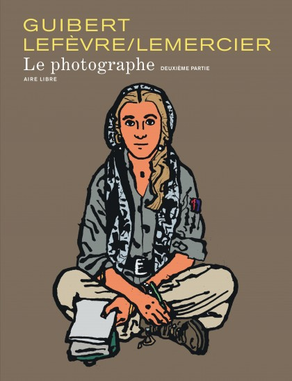 The Photographer - Le Photographe, tome 2