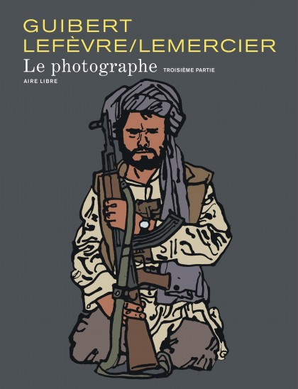 The Photographer - Le Photographe, tome 3