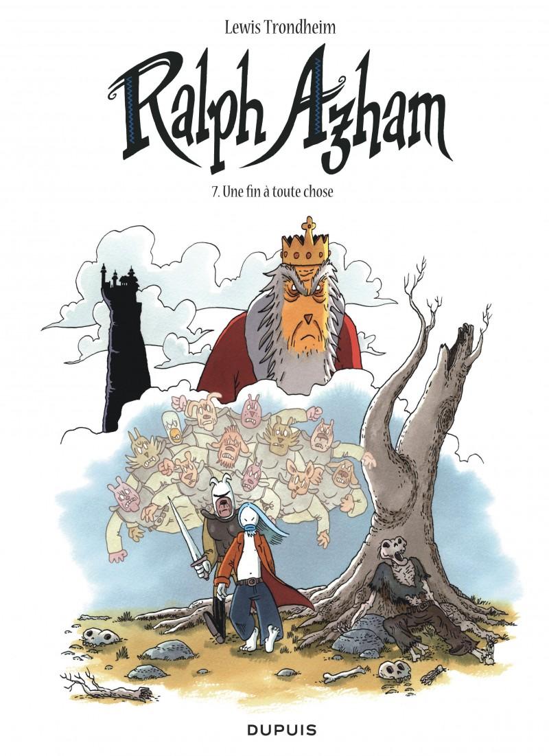Ralph Azham - tome 7 - Une fin à toute chose