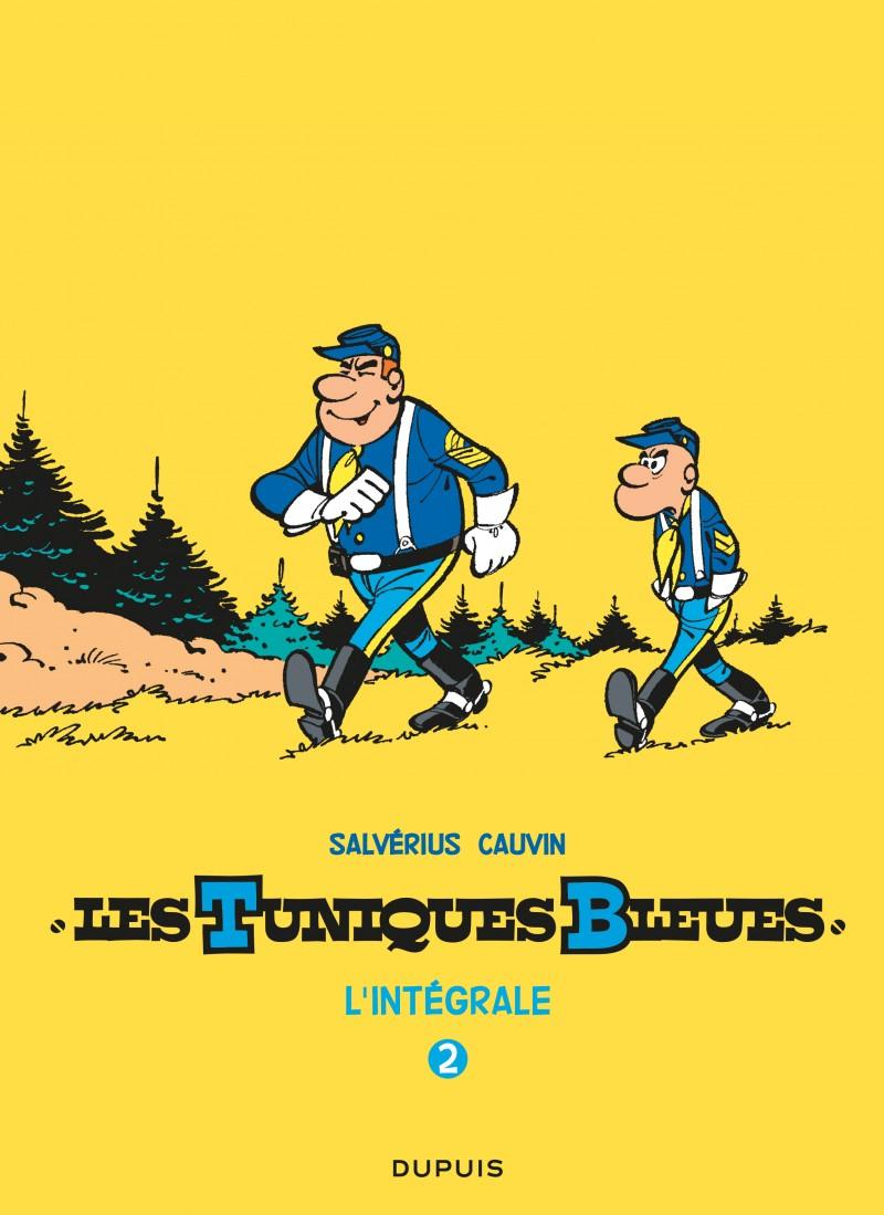 Les Tuniques Bleues - L'intégrale - tome 2 - Les Tuniques Bleues - L'intégrale, tome 2 (Salvérius/Cauvin)