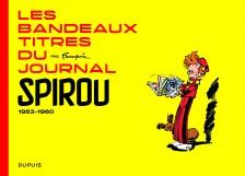 cover-comics-franquin-patrimoine-tome-0-les-bandeaux-titres-du-journal-de-spirou-8211-tome-1