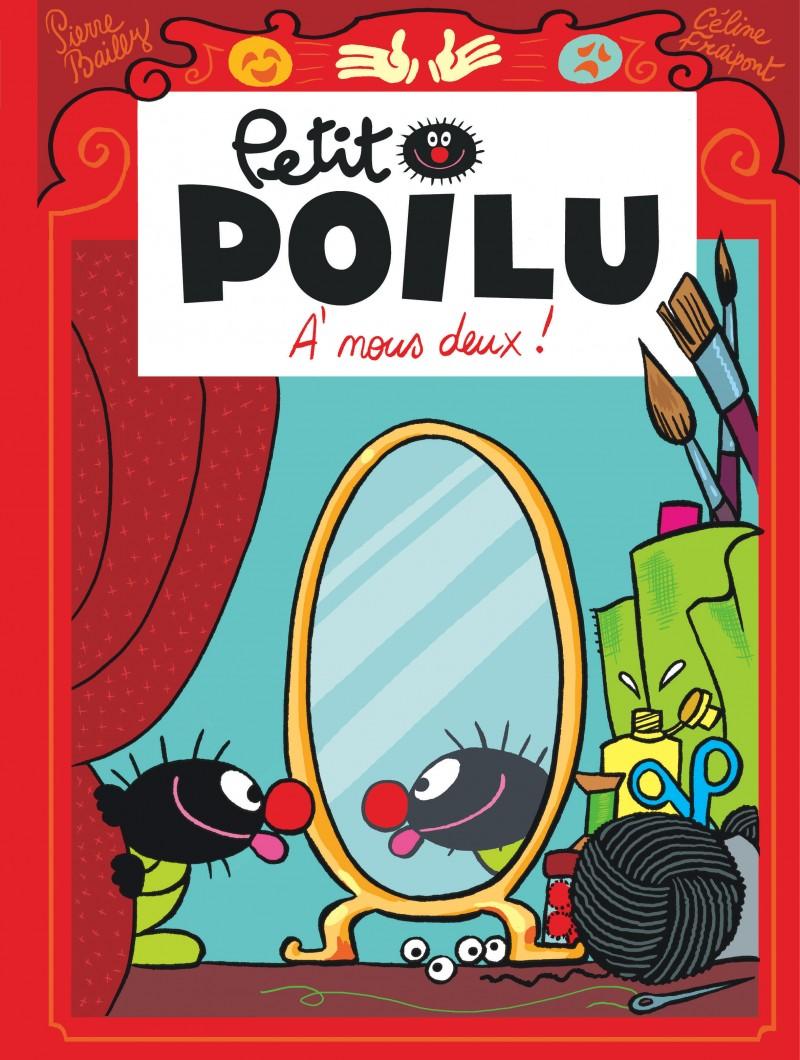 Petit Poilu - tome 17 - À nous deux !