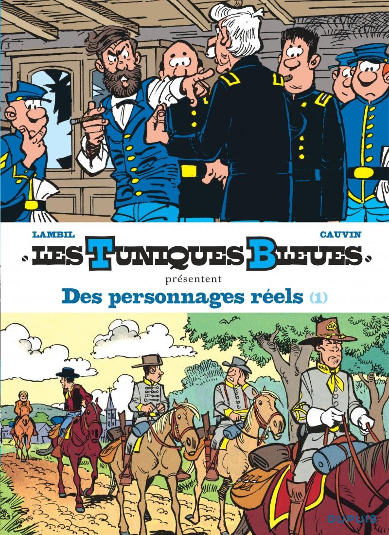Les Tuniques Bleues présentent - tome 3 - Des personnages réels - Tome 1/2