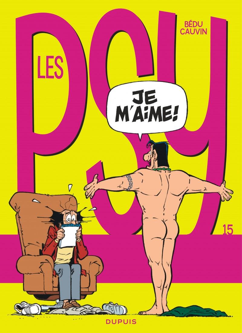 Les Psy - tome 15 - Je m'aime !