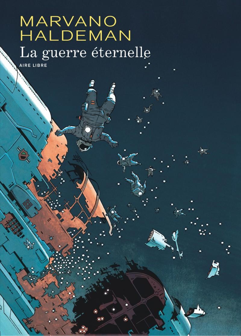 La Guerre éternelle (édition intégrale) - La Guerre éternelle (édition intégrale)