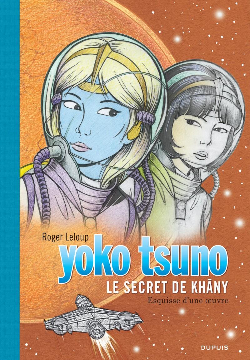 Yoko Tsuno - tome 27 - Le secret de Khâny