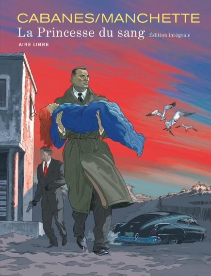 La Princesse du Sang - Intégrale - La princesse du sang intégrale