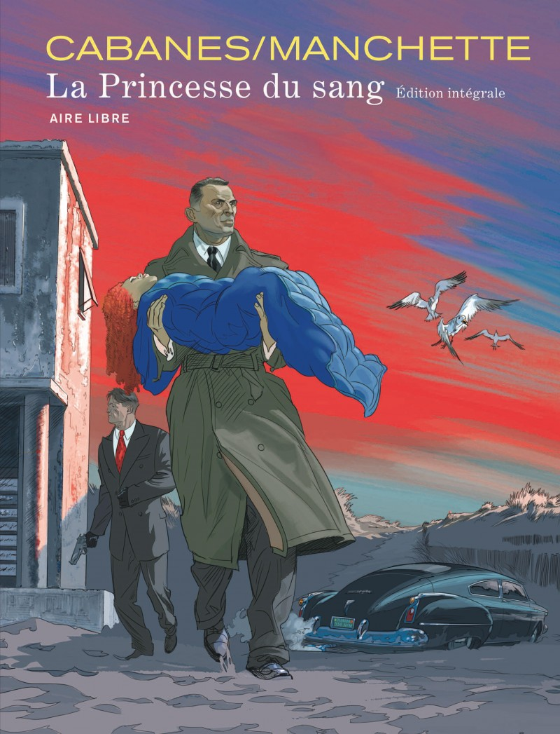 La Princesse du Sang - Intégrale - La Princesse du Sang - Intégrale