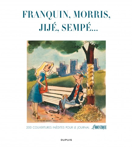 Les couvertures de Moustique - Franquin, Morris, Jijé, Sempé... 200 couvertures inédites pour le journal Le Moustique