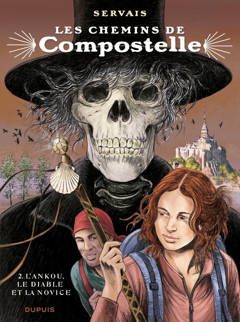 Les chemins de Compostelle - tome 2 - L'ankou, le diable et la novice