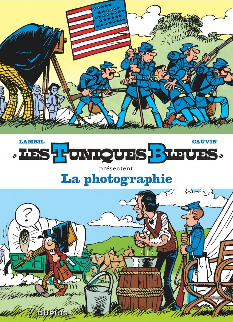 Les Tuniques Bleues présentent - tome 5 - La photographie