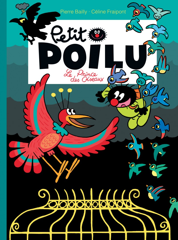 Petit Poilu - tome 19 - Le prince des oiseaux