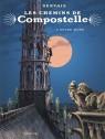 Les chemins de Compostelle Tome 3 - Notre-Dame