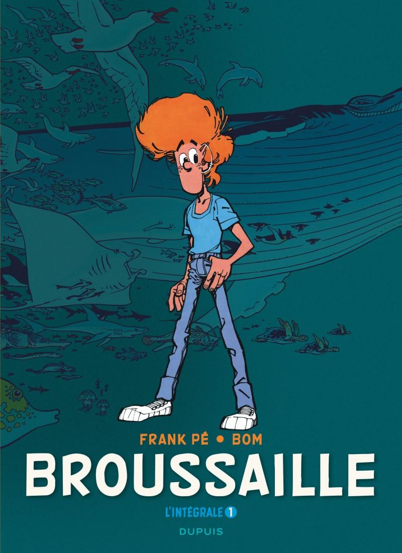 Broussaille, L'intégrale - tome 1 - Broussaille, L'intégrale (1978-1987)