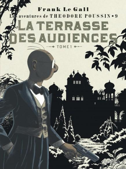Théodore Poussin - La Terrasse des audiences, tome 1