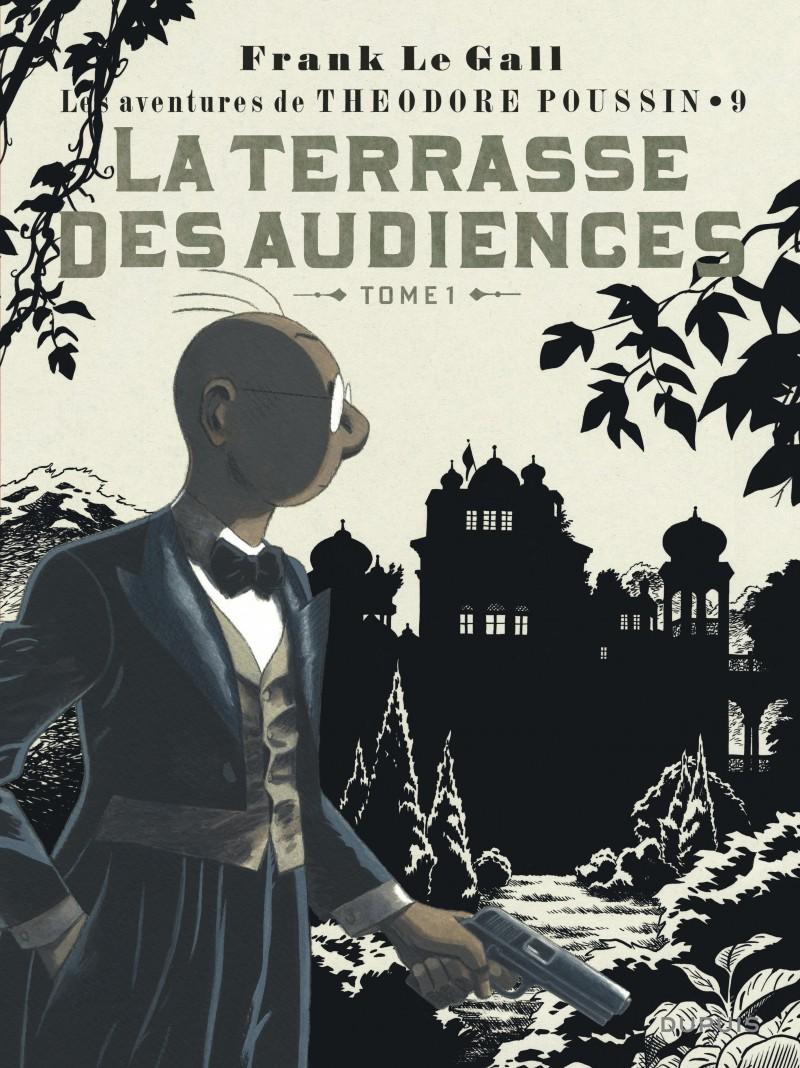 Théodore Poussin - tome 9 - La Terrasse des audiences, tome 1