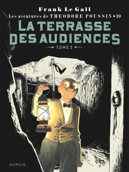 Theodore Poussin - La terrasse des audiences, tome 2