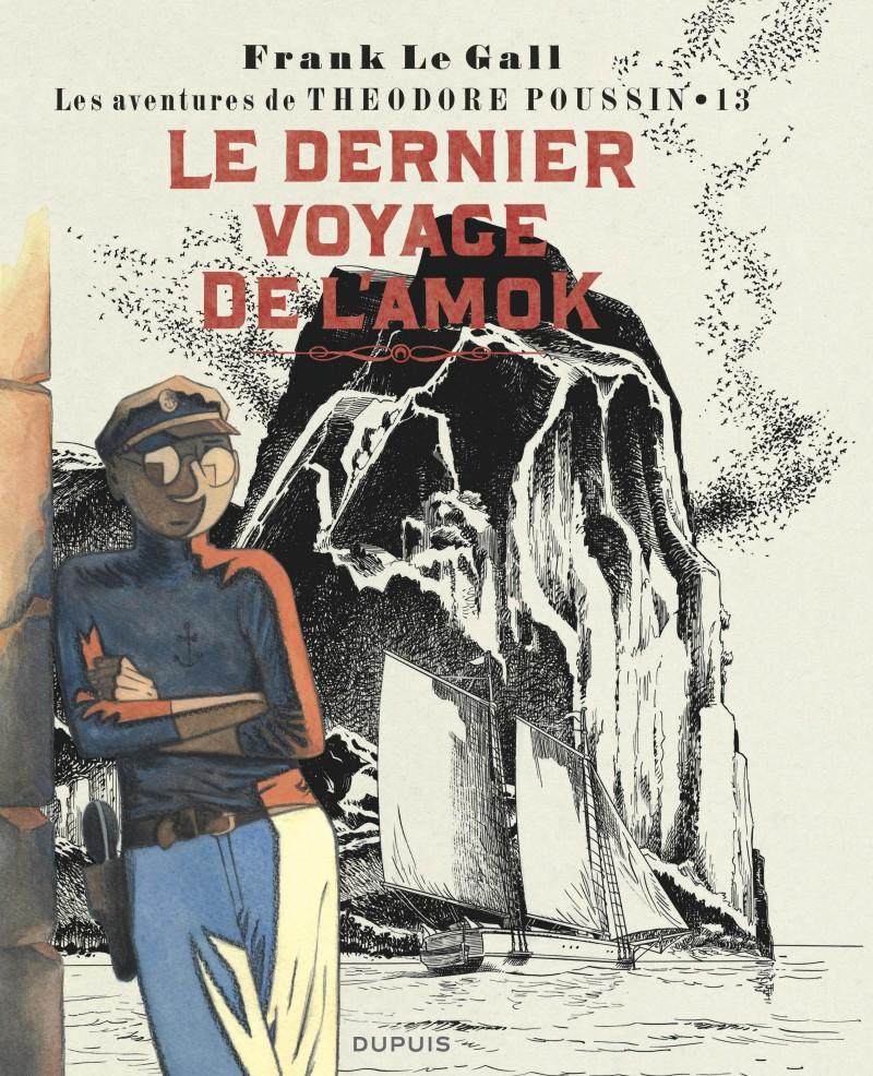 Théodore Poussin - tome 13 - Le dernier voyage de l'Amok