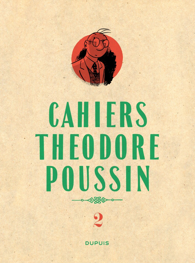 Théodore Poussin - Cahiers - tome 2 - Théodore Poussin - Cahiers, Tome 2/4