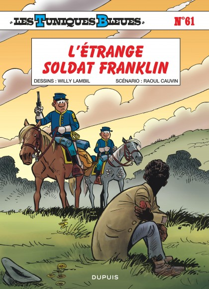 Les Tuniques Bleues - L'étrange soldat Franklin