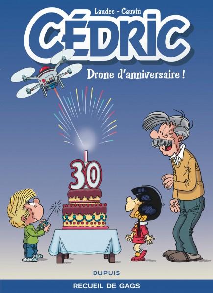Cédric Best Of - Drone d'anniversaire !
