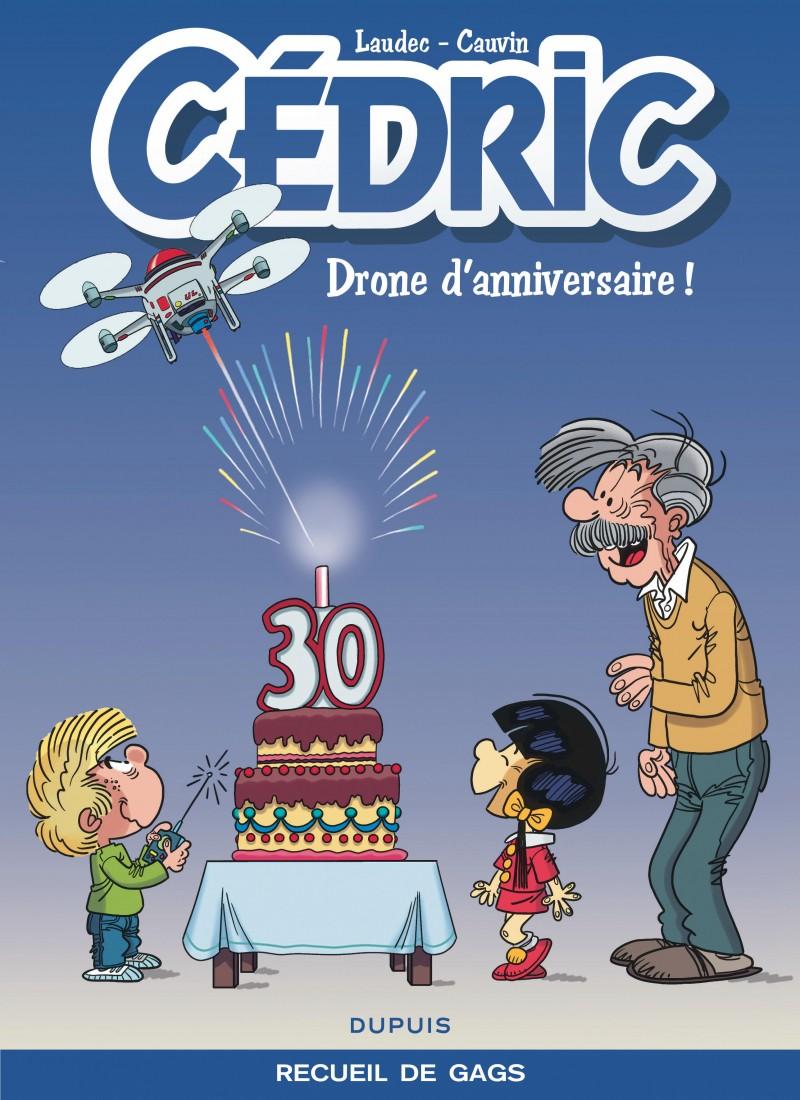 Cedric - Best of - tome 8 - Drone d'anniversaire !