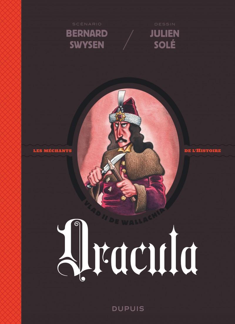 Les méchants de l'Histoire - Dracula