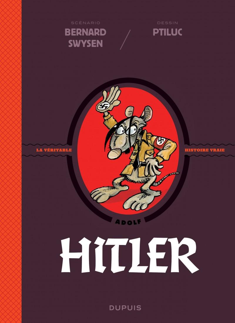 La véritable histoire vraie  - Hitler