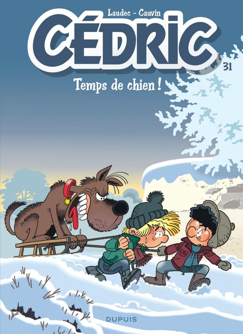 Cedric - tome 31 - Temps de chien !