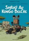 Le Spirou de ... - Spirou au  Kongo belche (Version Bruxellois)