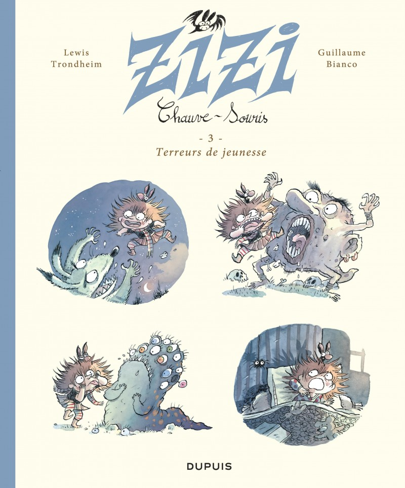 Zizi the Bat - tome 3 - Terreurs de jeunesse