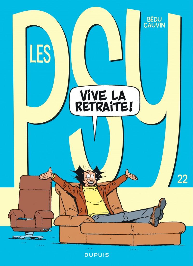 Les Psy - tome 22 - Vive la retraite