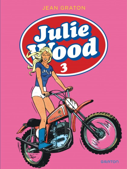 Julie Wood - Compilation - Julie Wood, L'intégrale, tome 3