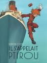 Le Spirou de ... - Il s'appelait Ptirou (Edition augmentée)