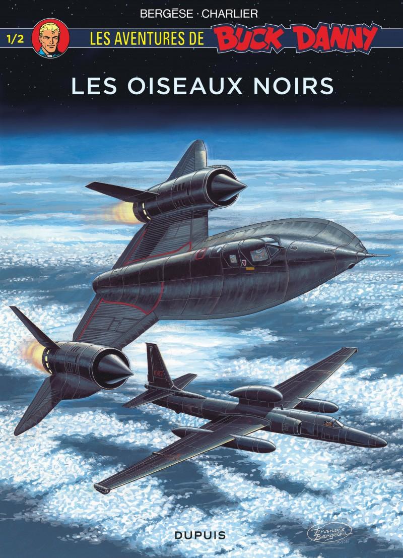 Buck Danny Hors Série  - tome 1 - Les oiseaux noirs (première partie)