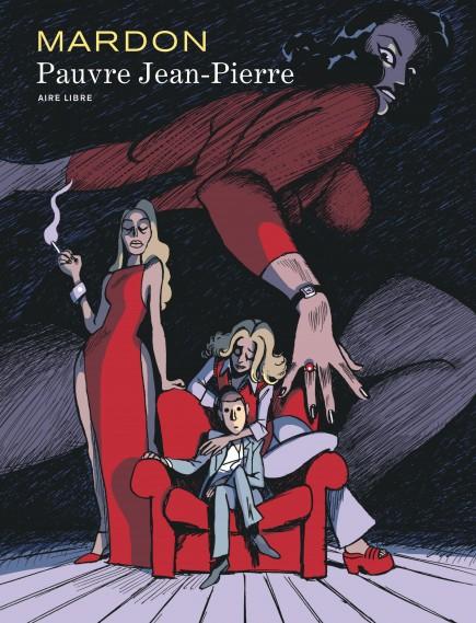 Mardon (Intégrale) - Pauvre Jean-Pierre