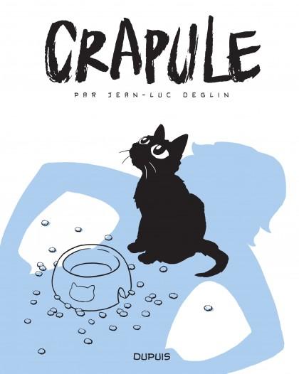 Crapule - Crapule, tome 1