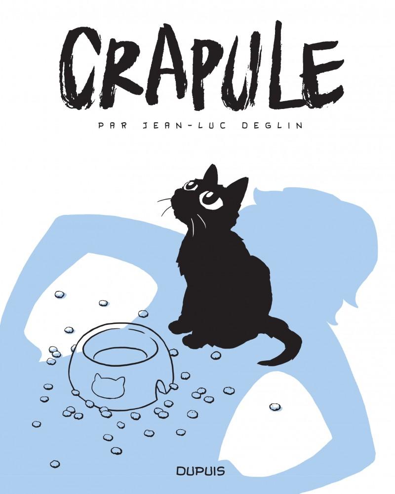 Crapule - tome 1 - Crapule, tome 1