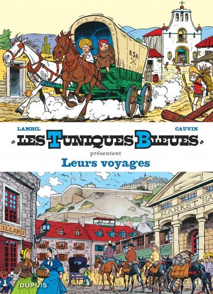 Les Tuniques Bleues présentent - Leurs voyages