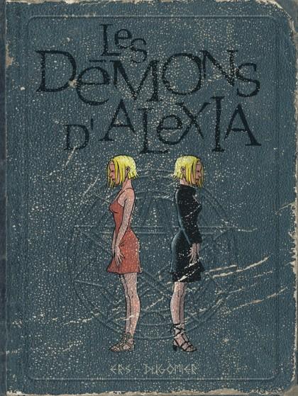 Les démons d'Alexia - L'intégrale - Les démons d'Alexia - L'intégrale (tomes 5 à 7)