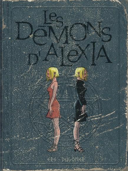 The Demons of Alexia - Les démons d'Alexia - L'intégrale (tomes 5 à 7)