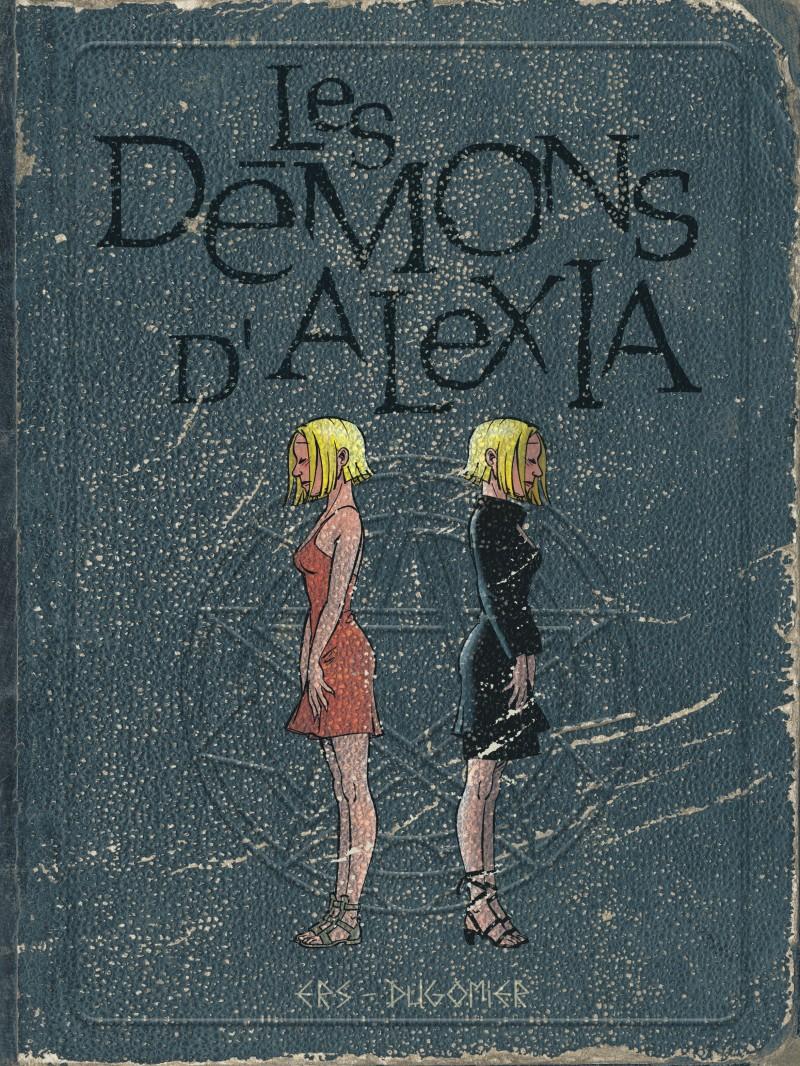 The Demons of Alexia - tome 2 - Les démons d'Alexia - L'intégrale (tomes 5 à 7)