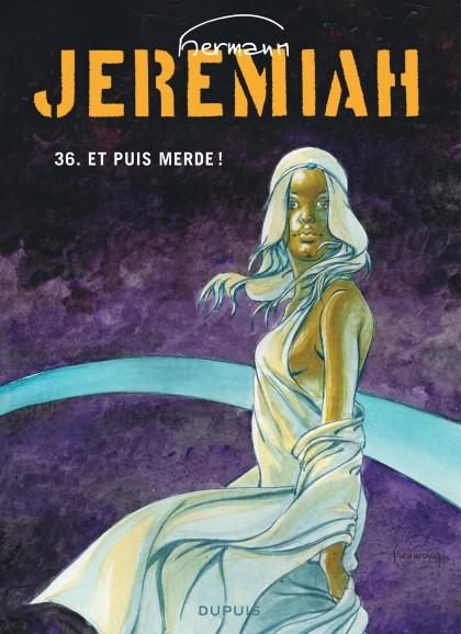Jeremiah - Et puis merde
