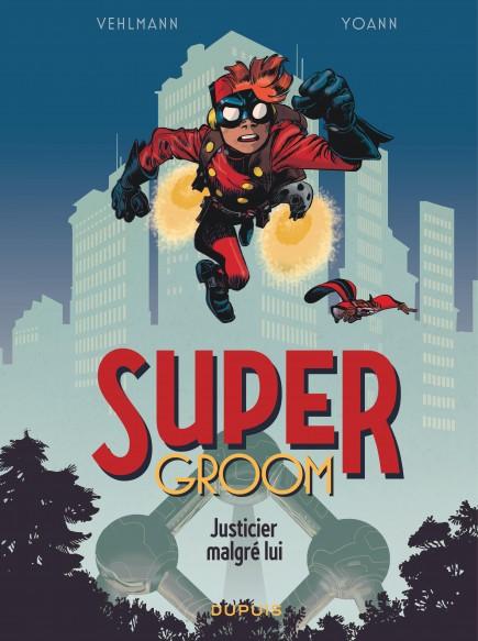 SuperGroom - Justicier malgré lui