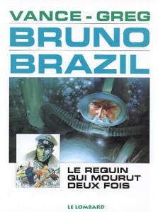 cover-comics-bruno-brazil-tome-1-le-requin-qui-mourut-deux-fois
