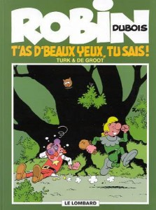 cover-comics-robin-dubois-tome-13-t-8217-as-d-8217-beaux-yeux-tu-sais