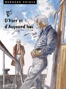 cover-comics-bernard-prince-tome-0-hors-srie-t1-8211-d-8217-hier-et-d-8217-aujourd-8217-hui