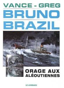 cover-comics-bruno-brazil-tome-8-orage-aux-aloutiennes