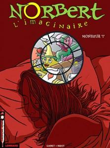 cover-comics-norbert-l-8217-imaginaire-tome-2-monsieur-8220-i-8221